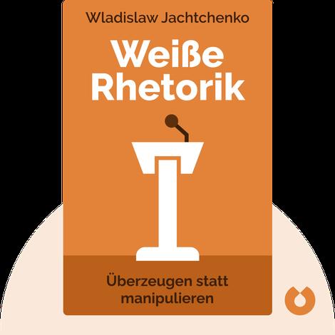 Weiße Rhetorik von Wladislaw Jachtchenko
