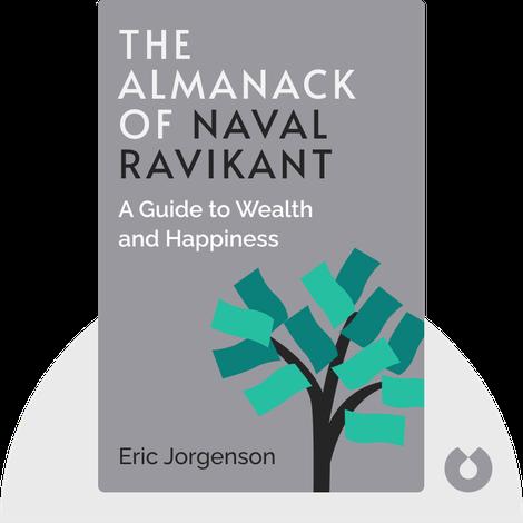 The Almanack of Naval Ravikant by Eric Jorgenson