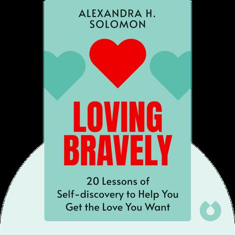 Loving Bravely von Alexandra H. Solomon