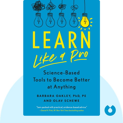 Learn Like a Pro von Barbara Oakley PhD and Olav Schewe