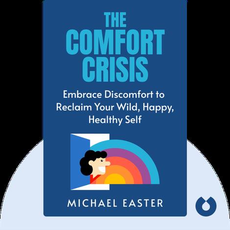 The Comfort Crisis von Michael Easter