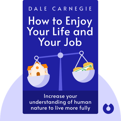 How to Enjoy Your Life and Your Job von Dale Carnegie