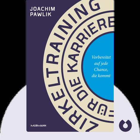 Zirkeltraining für die Karriere von Joachim Pawlik