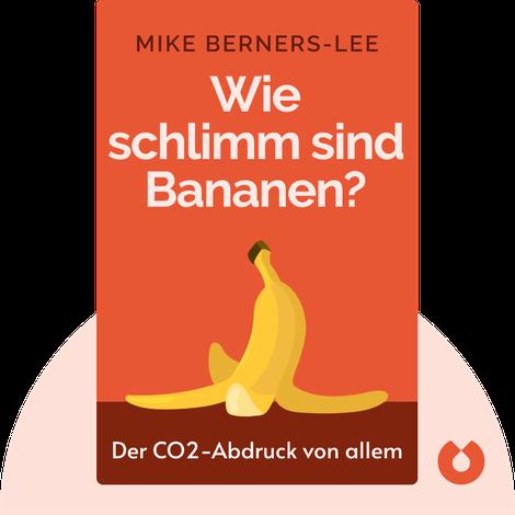 Wie schlimm sind Bananen? von Mike Berners-Lee