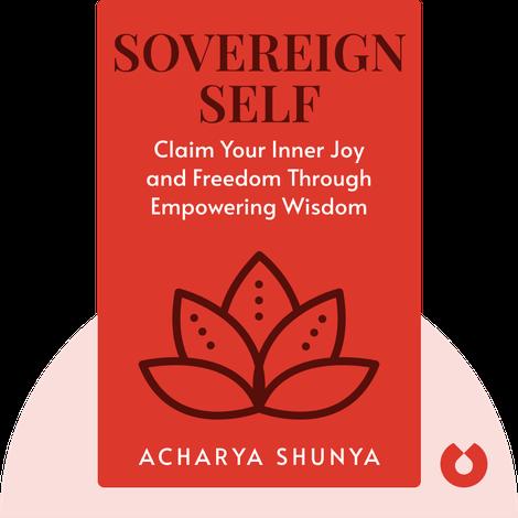 Sovereign Self by Acharya Shunya