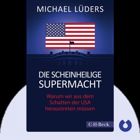 Die scheinheilige Supermacht von Michael Lüders