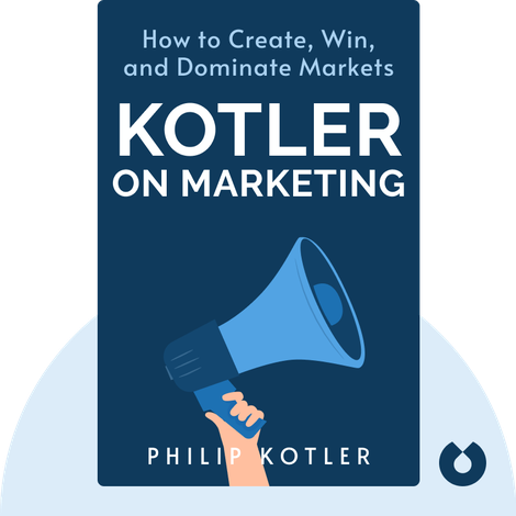Kotler on Marketing by Philip Kotler