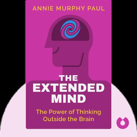 The Extended Mind von Annie Murphy Paul