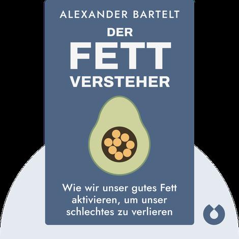 Der Fettversteher von Prof. Dr. Alexander Bartelt