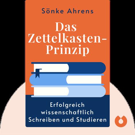 Das Zettelkasten-Prinzip von Sönke Ahrens