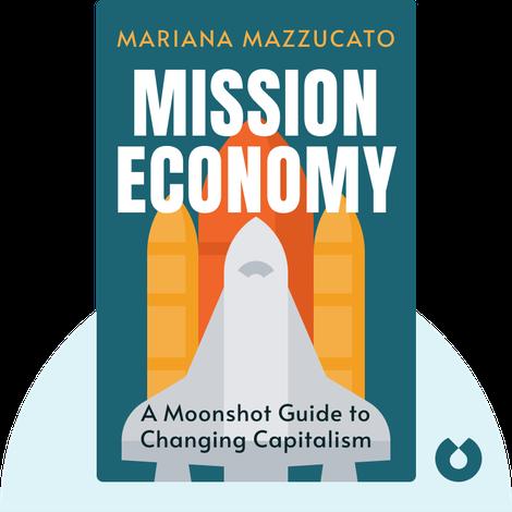 Mission Economy von Mariana Mazzucato