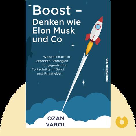 Boost – Denken wie Elon Musk & Co von Ozan Varol