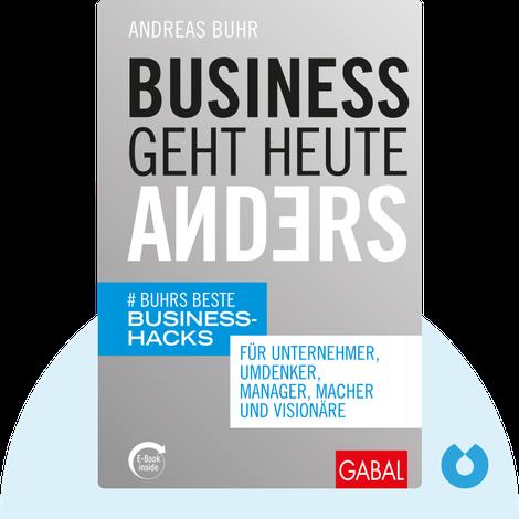 Business geht heute anders von Andreas Buhr