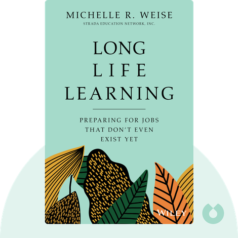 Long Life Learning von Michelle R. Weise