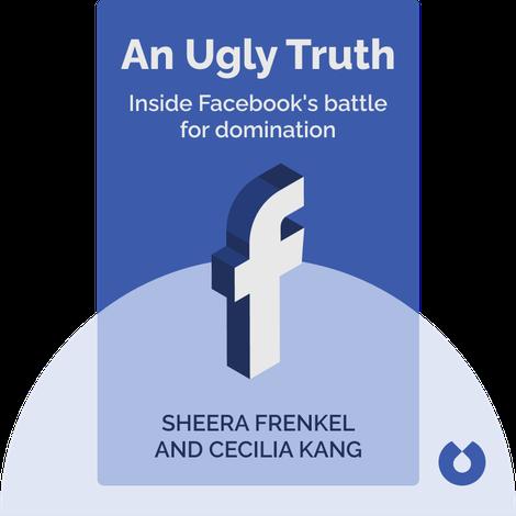 An Ugly Truth von Sheera Frenkel and Cecilia Kang