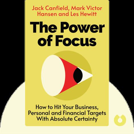 The Power of Focus von Jack Canfield, Mark Victor Hansen, and Les Hewitt