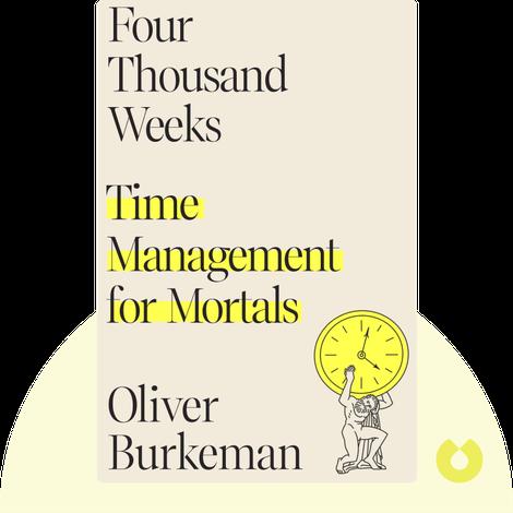 Four Thousand Weeks von Oliver Burkeman