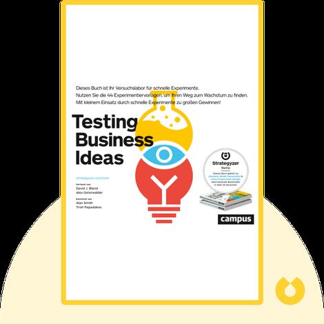 Testing Business Ideas von David J. Bland & Alexander Osterwalder