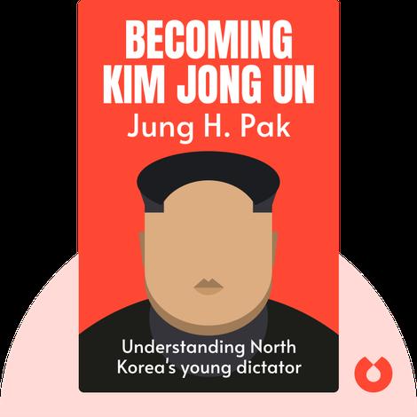Becoming Kim Jong Un von Jung H. Pak