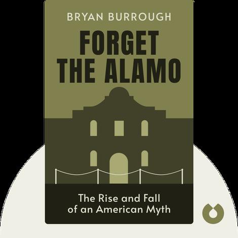 Forget the Alamo von Bryan Burrough, Chris Tomlinson, Jason Stanford
