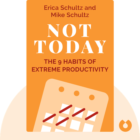 Not Today by Erica Schultz and Mike Schultz
