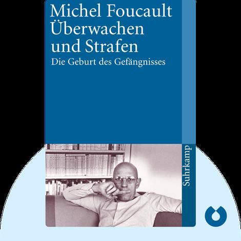 Überwachen und Strafen von Michel Foucault