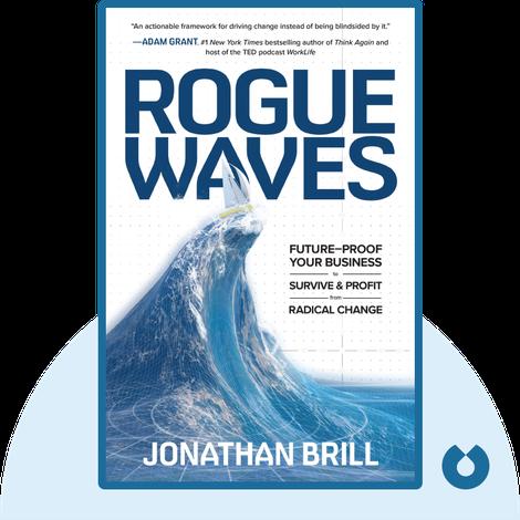 Rogue Waves by Jonathan Brill