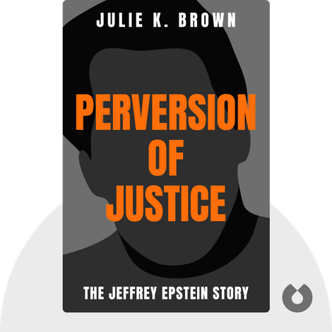 Perversion of Justice von Julie K. Brown