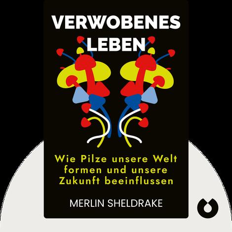 Verwobenes Leben von Merlin Sheldrake