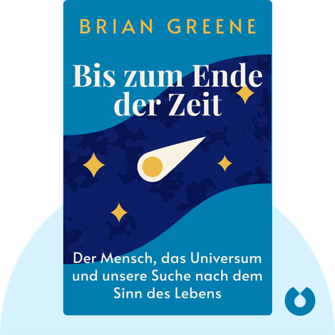 Bis zum Ende der Zeit von Brian Greene
