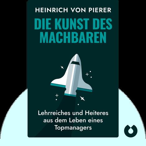 Die Kunst des Machbaren von Heinrich von Pierer