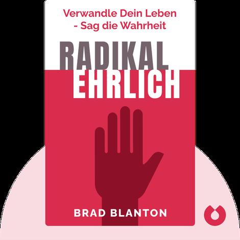 Radikal ehrlich von Brad Blanton