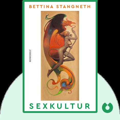 Sexkultur von Bettina Stangneth