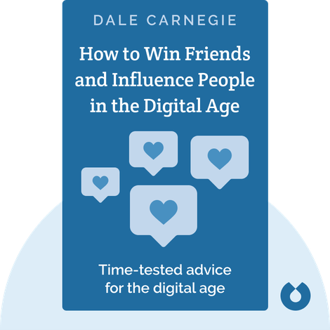 How to Win Friends and Influence People in the Digital Age von Dale Carnegie