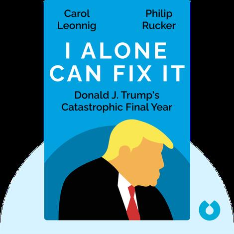 I Alone Can Fix It von Carol Leonnig and Philip Rucker