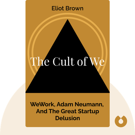 The Cult of We von Eliot Brown and Maureen Farrell
