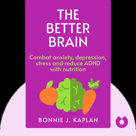 The Better Brain von Bonnie J. Kaplan and Julia J. Rucklidge