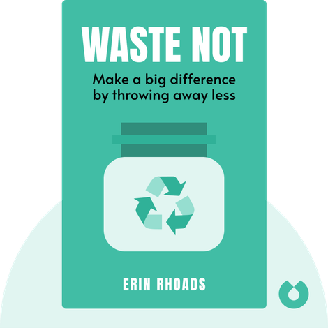 Waste Not von Erin Rhoads