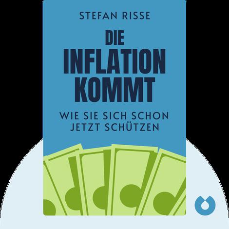Die Inflation kommt von Stefan Riße