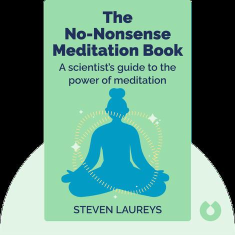 The No-Nonsense Meditation Book von Steven Laureys