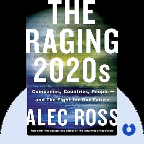 The Raging 2020s von Alec Ross