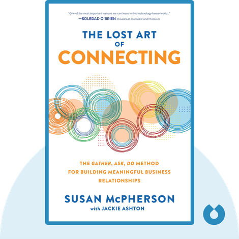 The Lost Art of Connecting von Susan McPherson