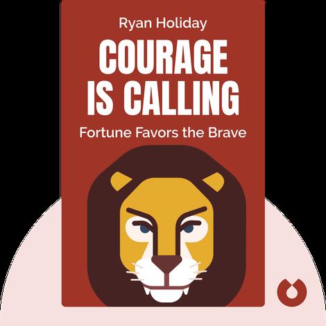 Courage is Calling von Ryan Holiday
