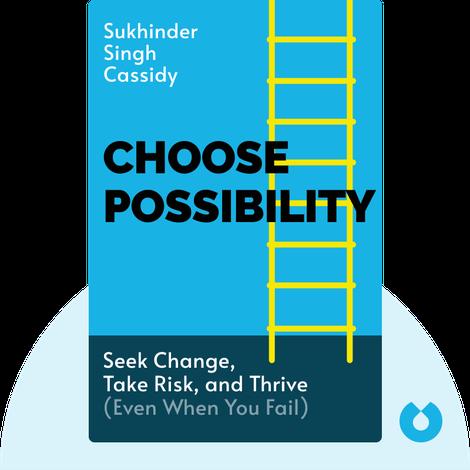 Choose Possibility von Sukhinder Singh Cassidy