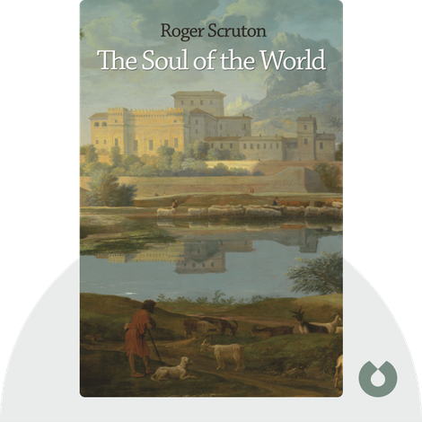 The Soul of the World von Roger Scruton