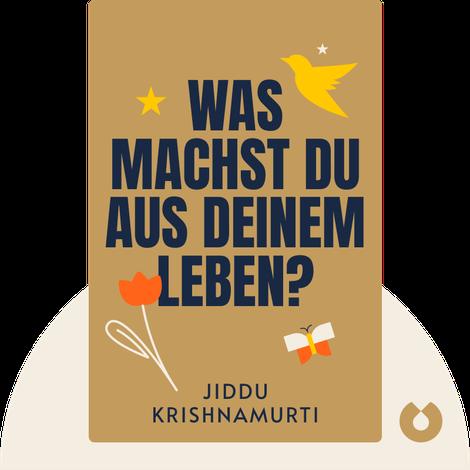 Was machst du aus deinem Leben? von Jiddu Krishnamurti
