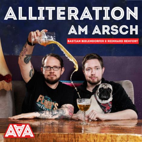 Hallo, liebe Alliteration am A***h Fans!