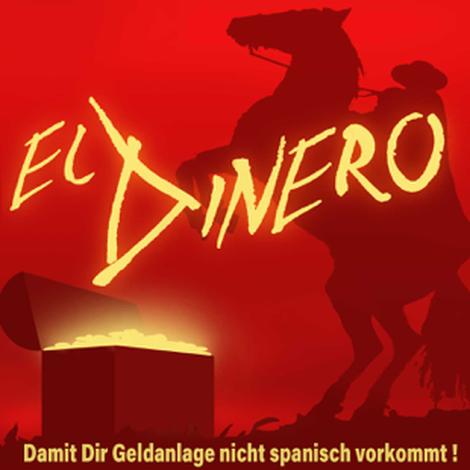 Hallo, liebe El Dinero Fans