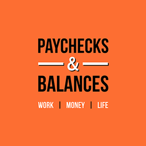 Welcome Paychecks and Balances Fans!